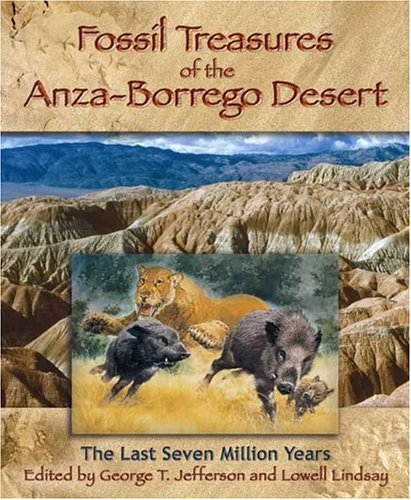 Fossil Treasures of the Anza-Borrego Desert Anza Borrego Desert State Park