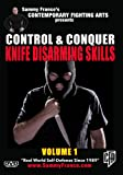Control and Conquer (Vol 1): Knife Disarming Skills