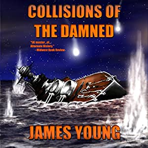Collisions of the Damned: The Defense of the Dutch East Indies Audiobook