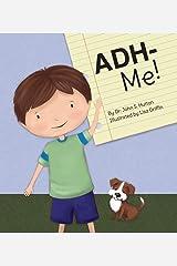 ADH-Me! Paperback