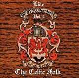 THE CELTIC FOLK, LIVE VOL. 4