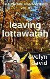 Leaving Lottawatah (Brianna Sullivan Mysteries Book 11)