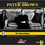 Die Todesschlinge (Pater Brown 51) | Gilbert Keith Chesterton