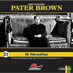 Die Todesschlinge (Pater Brown 51)