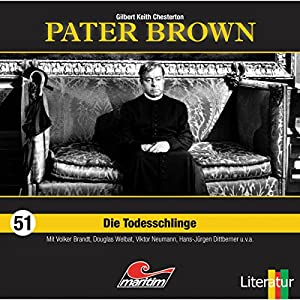 Die Todesschlinge (Pater Brown 51) Hörspiel
