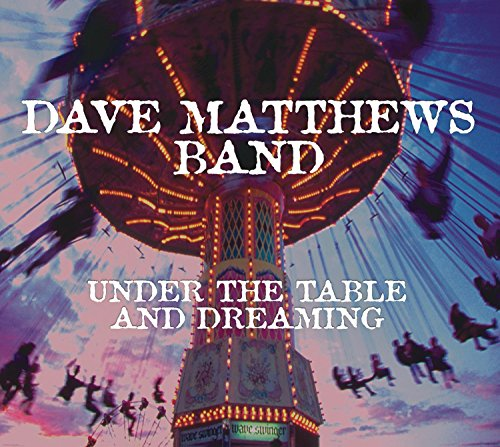 Dave Matthews - Under the Table & Dreaming (CD)