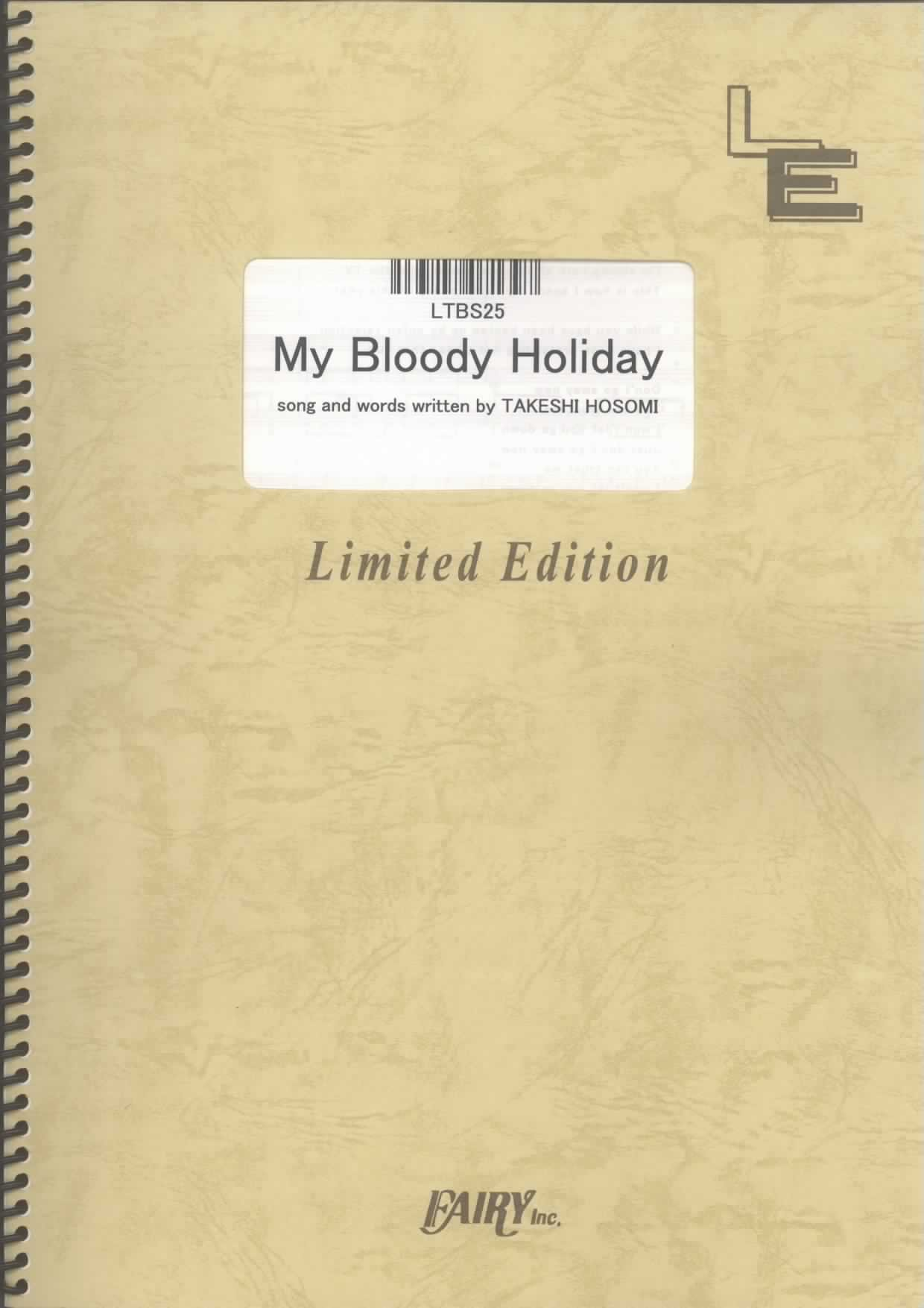 My Bloody Holiday by ELLEGARDEN LTBS25 pdf