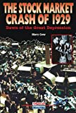 The Stock Market Crash Of 1929, Mary Gow, 0766021114