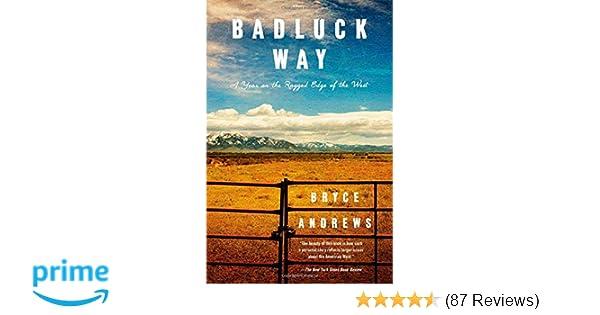 badluck way andrews bryce