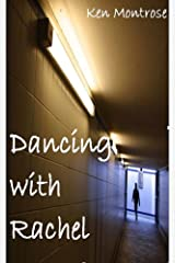 Dancing with Rachel Kindle Edition