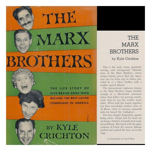 The Marx Brothers by Kyle Samuel Crichton