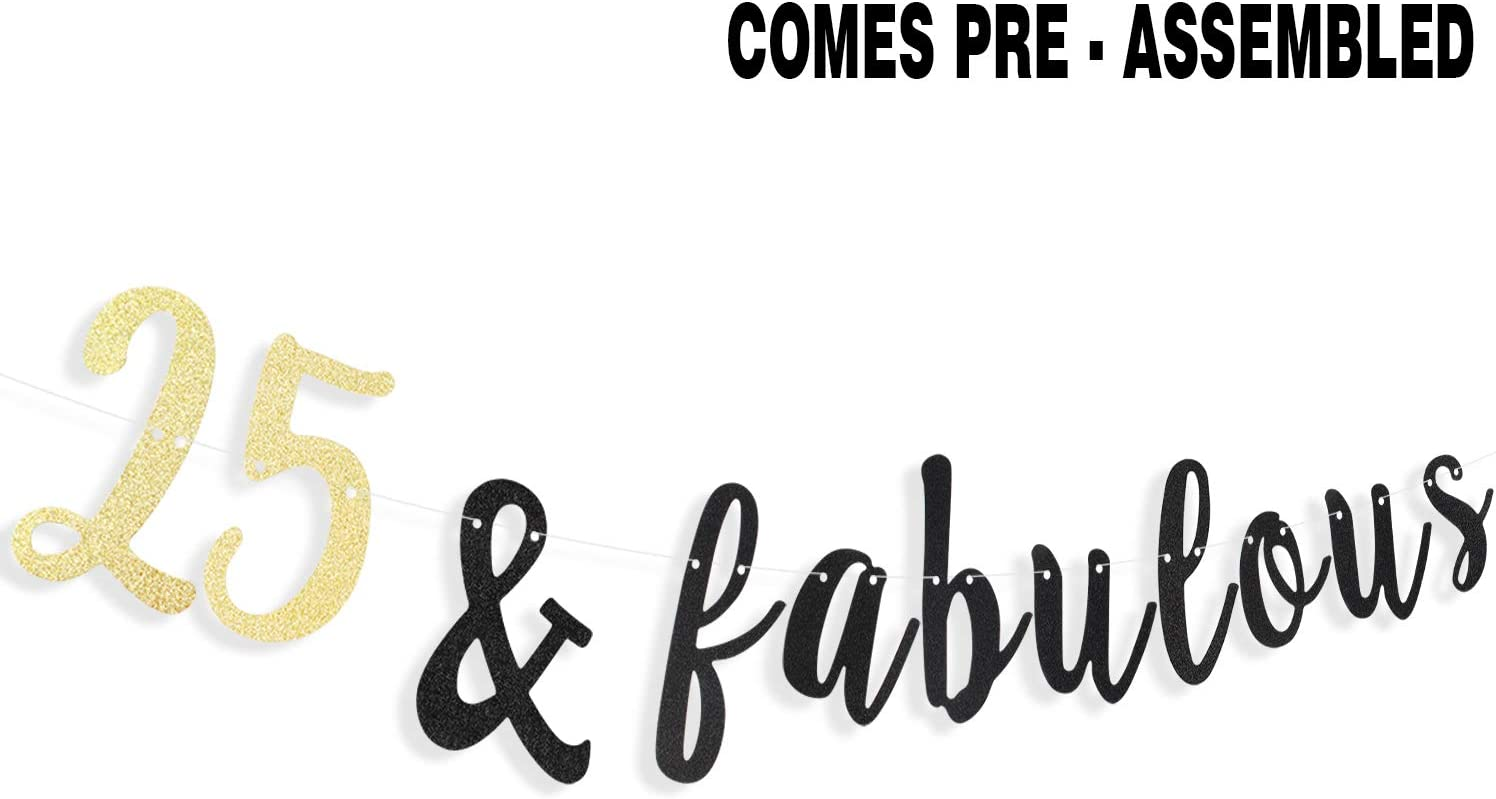 Firefairy 25 /& Fabulous Cursive Banner-Happy 25th Birthday Anniversary Party Supplies Ideas and Decorations Gold