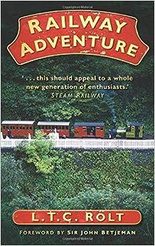 Book Railway Adventure by L. T. C. Rolt (2010-01-01)