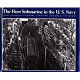 Fleet Submarine in the United States Navy: A Design and Construction History