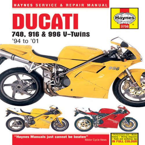 Ducati Repair Manual - Ducati 748, 916 & 996 V-Twins 1994 to 2001 (Haynes Service & Repair Manual)