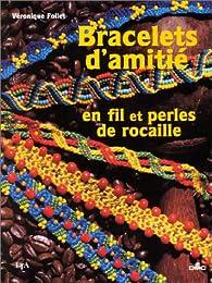 Bracelets d'amitié en fil et perles de rocaille par Véronique Follet