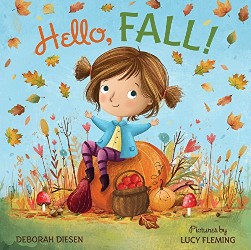 Hello, Fall!: A Picture Book