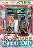 Truth, Dare, Double Dare: Another Year of Dynamic Devotions for Girls