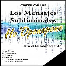 album los mensajes subliminales ho oponopono january 22 2013 format