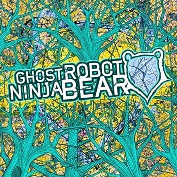 Ghost Robot Ninja Bear by Ghost Robot Ninja Bear : Ghost ...