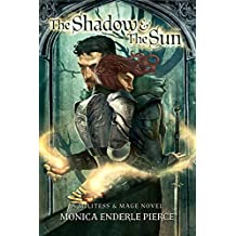 The Shadow & The Sun (A Militess & Mage Novel Book 1)