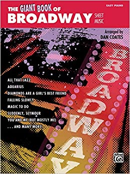 The Giant Book of Broadway Sheet Music: Easy Piano (The