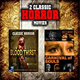 Classic Horror Movie Double Bill: Blood Thirst and Carnival of Souls