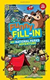 National Geographic Kids Funny Fill-In: My National Parks Adventure (NG Kids Funny Fill In)