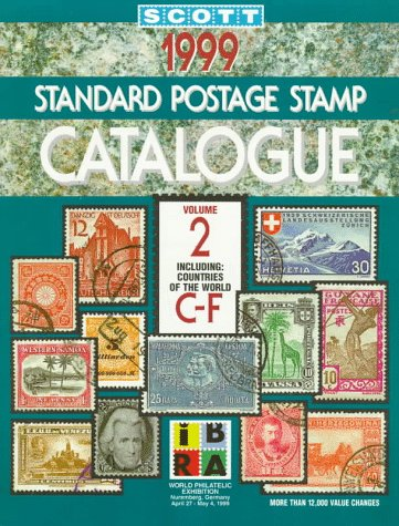 Scott 1999 Standard Postage Stamp Catalogue: Countries of the World C-F (Vol 2)