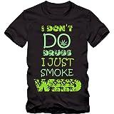 Style Address I Don't do Drug's I Just Smoke Weed 100% Cotton T-Shirt