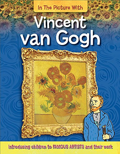 Vincent van Gogh (In the Picture with)