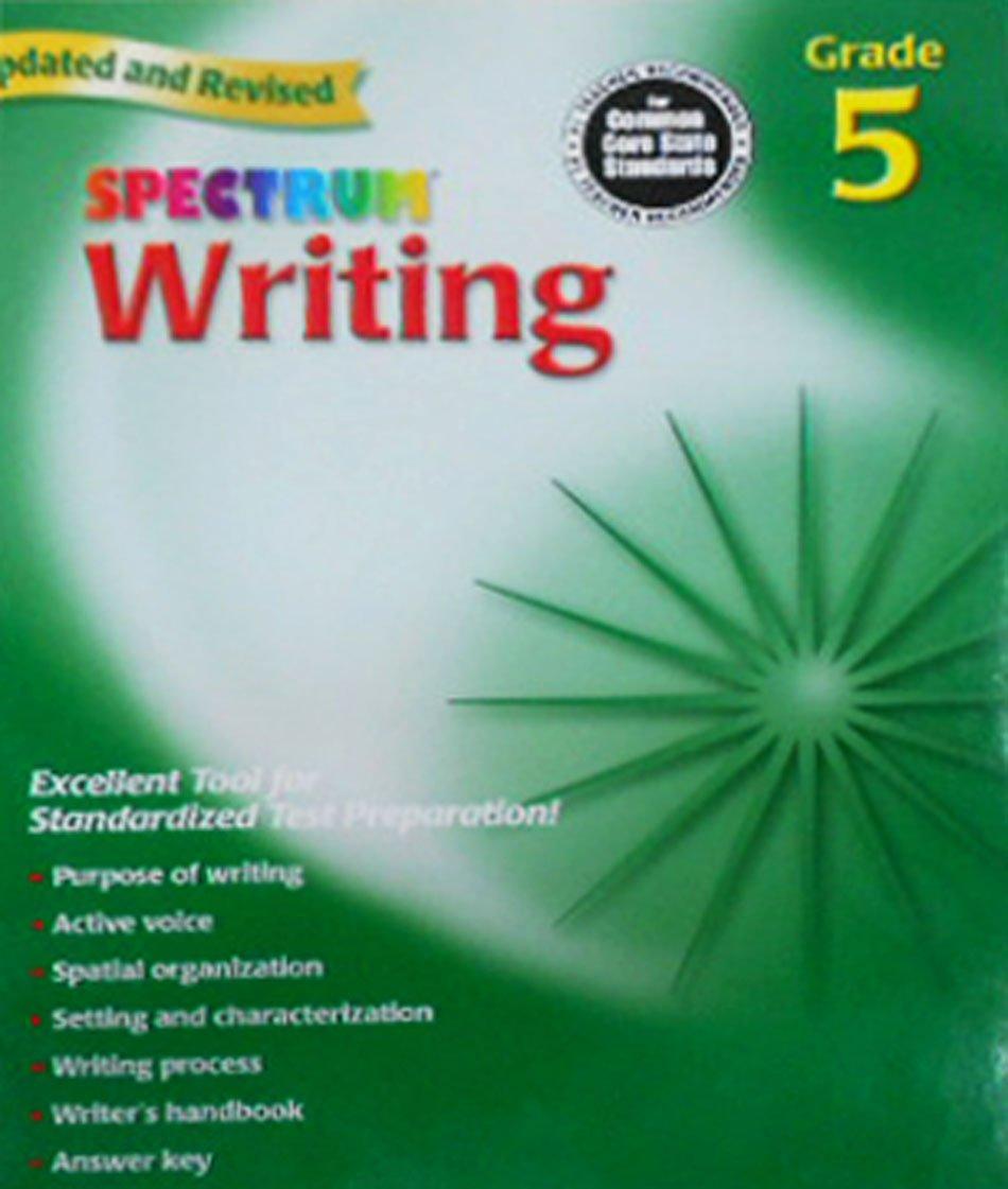 Amazon.com: Spectrum Writing, Grade 5 (9780769652856): School Specialty  Publishing: Books