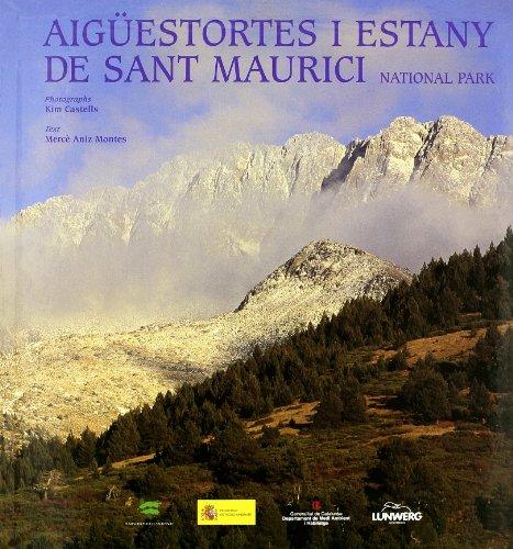 Aigüestortes i estany de Sant Maurici. Parque Nacional (General) por Aniz Montes, Mercè Langdon-Davies, Andrew