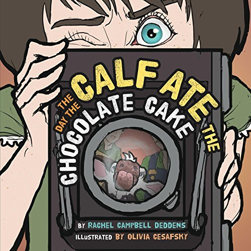 The Day the Calf Ate the Chocolate Cake (Children)