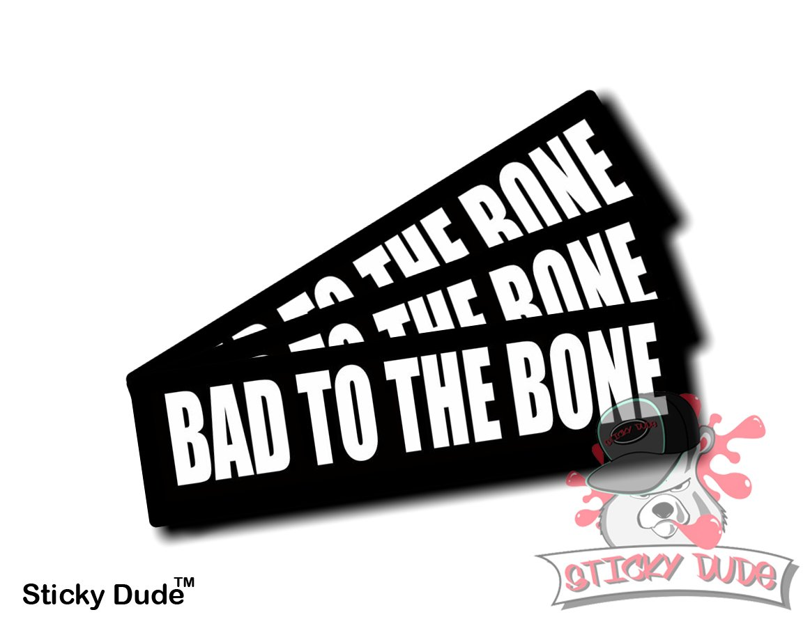 Three 3 pcs bad to the bone funny hardhat helmet stickers decals ideal for motorcycles bicycles big bikes helmets mechanic chest