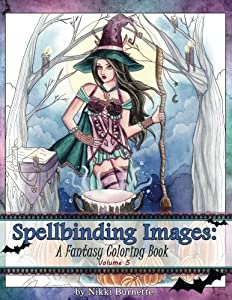 Spellbinding Images: A Fantasy Coloring Book (Volume 5)