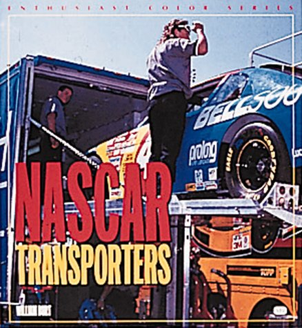 Nascar Series (Nascar Transporters (Enthusiast Color Series))