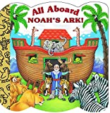 img - for All Aboard Noah's Ark! (A Chunky Book(R)) book / textbook / text book