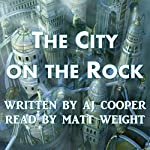 The City on the Rock | AJ Cooper