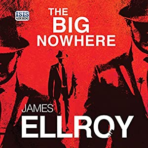 The Big Nowhere Audiobook