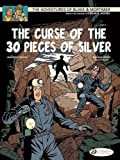 img - for The Curse of the 30 Pieces of Silver - Part 2 (Blake & Mortimer) book / textbook / text book