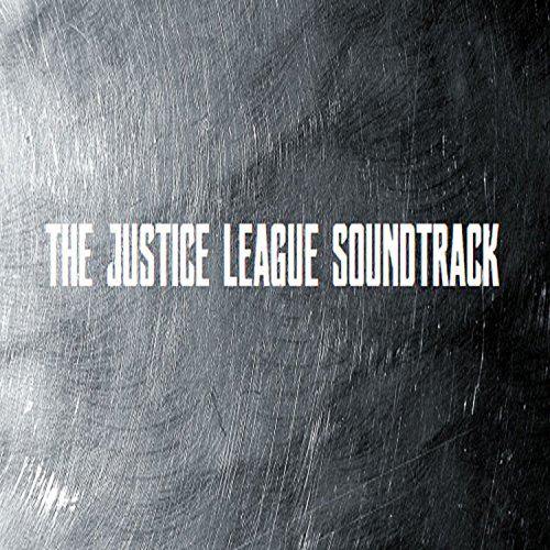 The Justice League Soundtrack