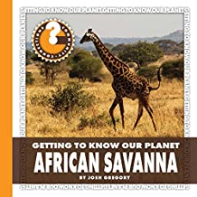 African Savanna (Community Connections: Getting to Know Our Planet)