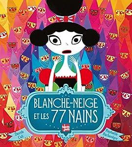 vignette de 'Blanche-Neige et les 77 nains (Davide Cali)'