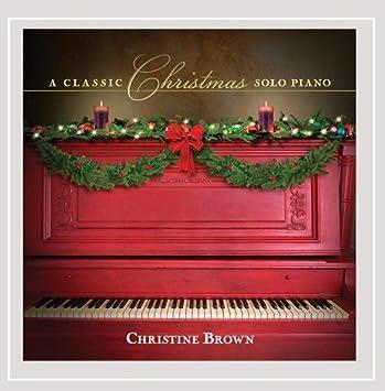 Christmas Solo.A Classic Christmas Solo Piano