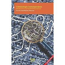 Criminología contemporánea: Introducción a sus fundamentos teóricos (Spanish Edition)