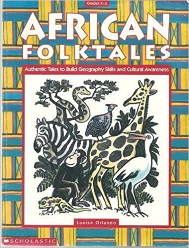 Book African Folktales: Authentic Tales to Build Geography Skills and Cultural Awareness (Grades K-3) by Louise Orlando (1996-09-01)