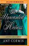 The Unwanted Heiress (The Archer Family Regency Romances)