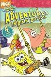 Spongebob Squarepants Adventures in Bikini Bottom (Ready-to-Read)