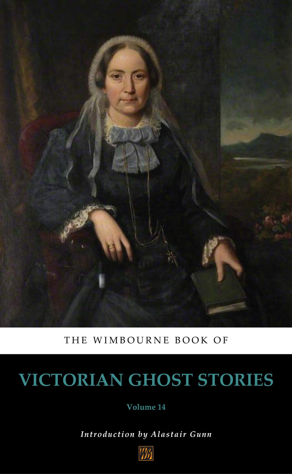 The Wimbourne Book of Victorian Ghost Stories (Annotated): Volume 14 (English Edition)